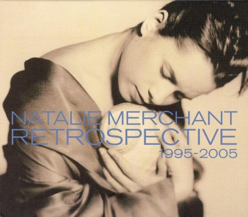 Natalie Merchant - Retrospective 1995-2005 (CD) - image 1 of 2