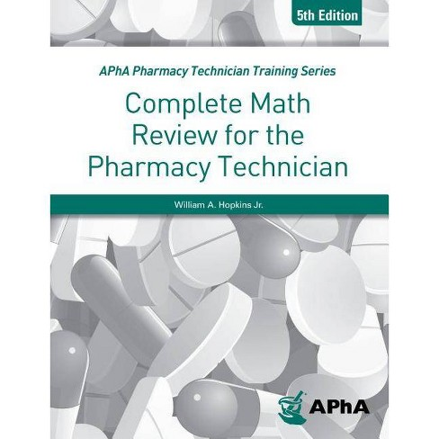 Complete Math Review for the Pharmacy Technician - 5 Edition (Paperback) - image 1 of 1