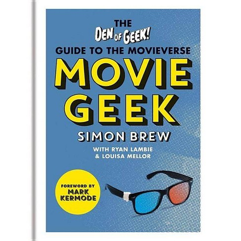 Movie Geek - by  Simon Brew (Paperback) - image 1 of 1