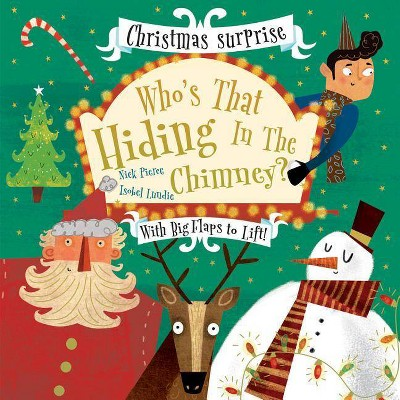 Who's That Hiding in the Chimney? - by Nick Pierce (Board Book)