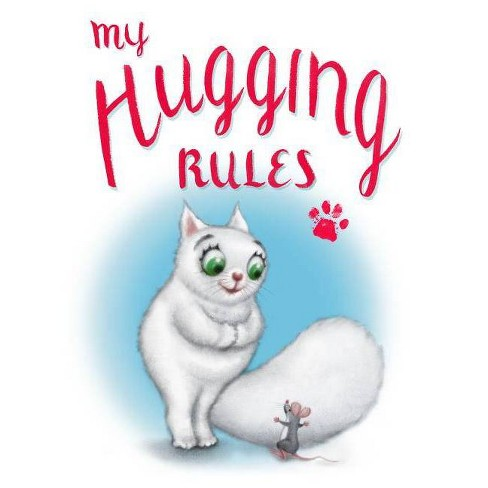 My Hugging Rules - by  David Kirk (Hardcover) - image 1 of 1