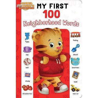 My First 100 Neighborhood Words - (Daniel Tiger's Neighborhood) by  Maggie Testa (Board Book)