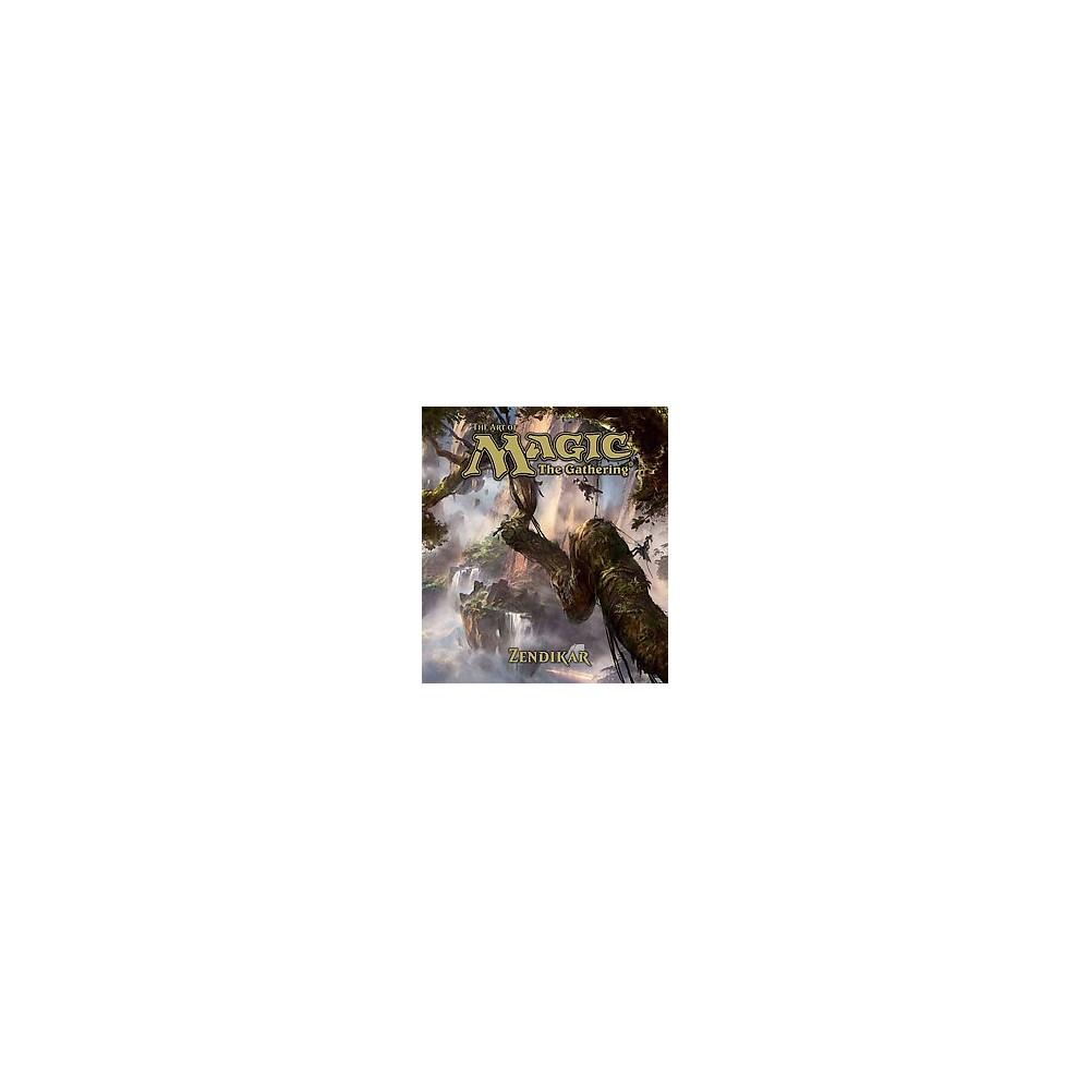 Art of Magic the Gathering : Zendikar (Hardcover) (James Wyatt)