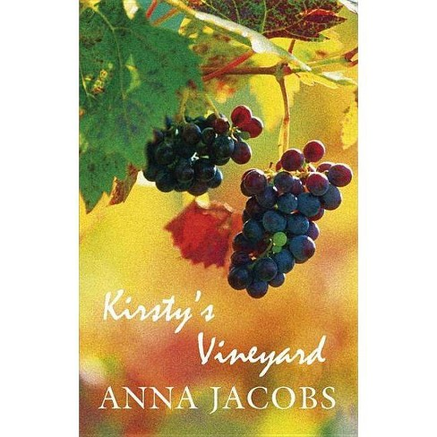 Kirsty's Vineyard - by  Anna Jacobs (Hardcover) - image 1 of 1