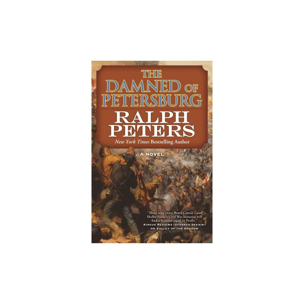 Damned of Petersburg (Reprint) (Paperback) (Ralph Peters)