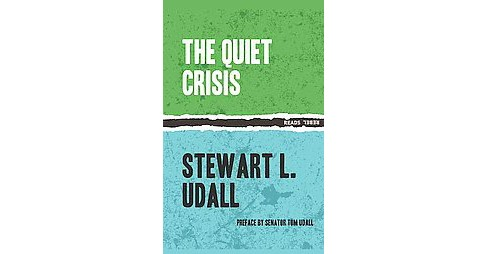 Quiet Crisis (Paperback) (Stewart L. Udall) - image 1 of 1