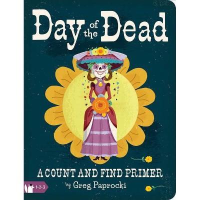 Day of the Dead - (Board Book)