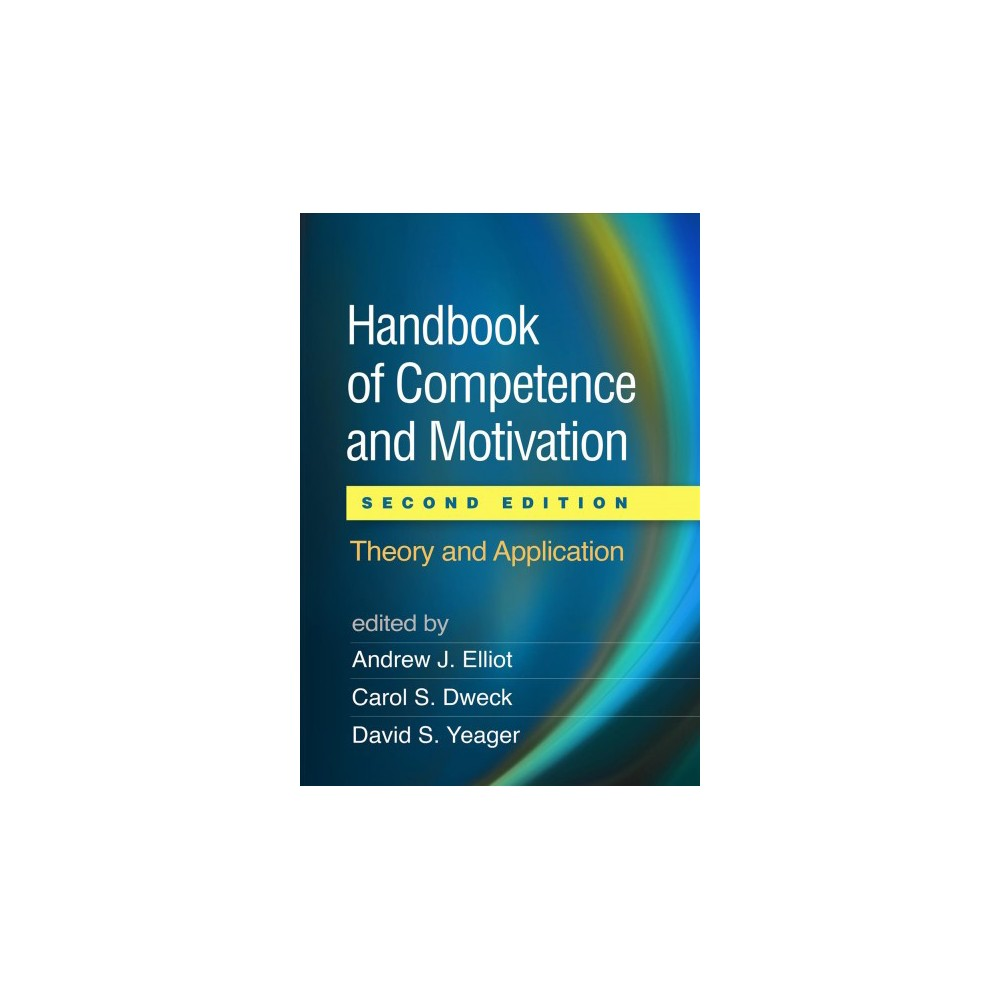 Handbook of Competence and Motivation : Theory and Application - (Paperback)