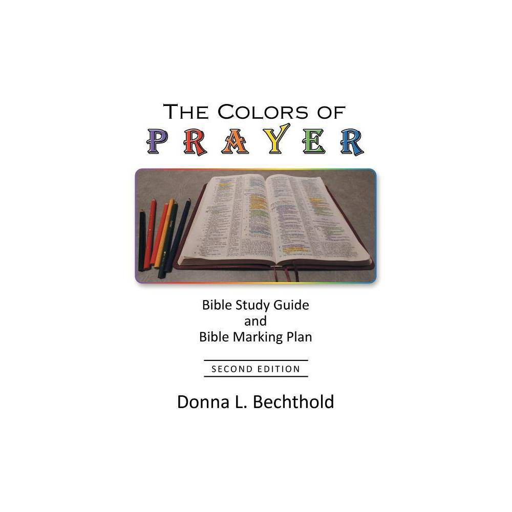 The Colors Of Prayer By Donna L Bechthold Paperback