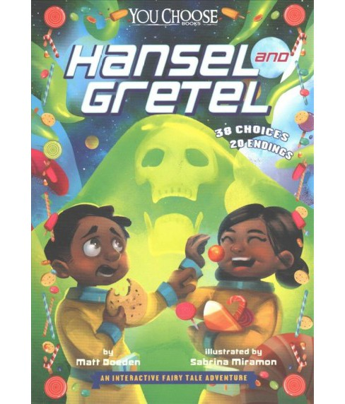 Hansel and Gretel : An Interactive Fairy Tale Adventure (Paperback) (Matt Doeden) - image 1 of 1