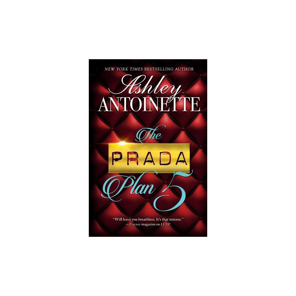 The Prada Plan 5 (Paperback) (Ashley Antoinette)