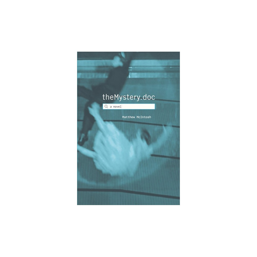 theMystery.doc - by Matthew McIntosh (Hardcover)