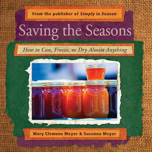 Saving the Seasons - by  Mary Clemens Meyer & Susanna Meyer (Paperback) - image 1 of 1