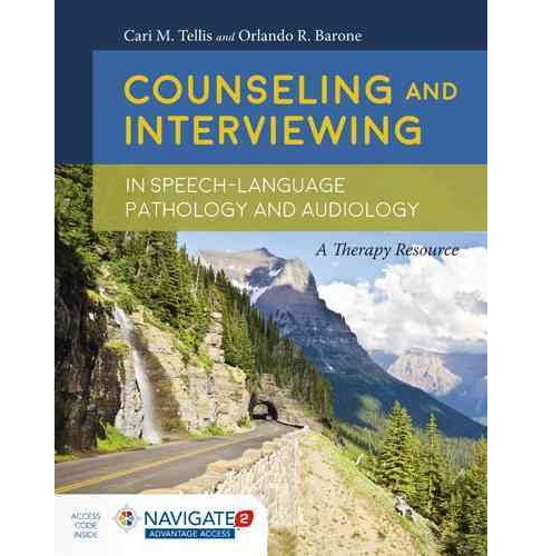 Counseling and Interviewing in Speech Language Pathology and Audiology (Paperback) (Cari M. Tellis & - image 1 of 1