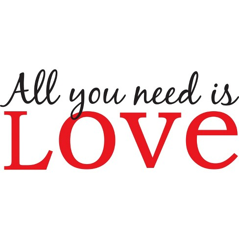 WallPops® Wall Phrase All You Need Is Love - image 1 of 3