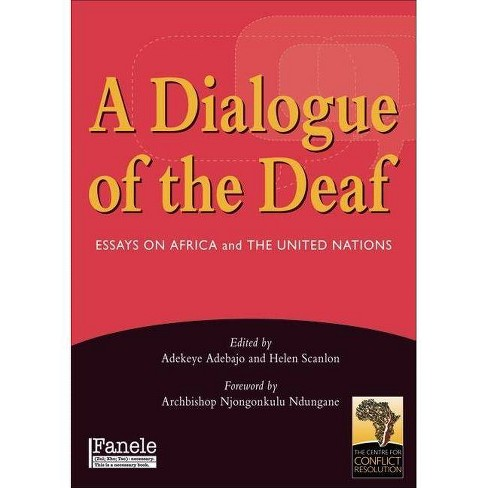 A Dialogue of the Deaf - (Paperback) - image 1 of 1