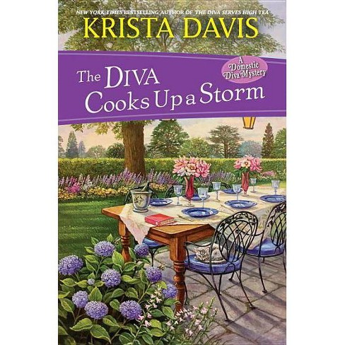 The Diva Cooks Up a Storm - (Domestic Diva) by  Krista Davis (Hardcover) - image 1 of 1