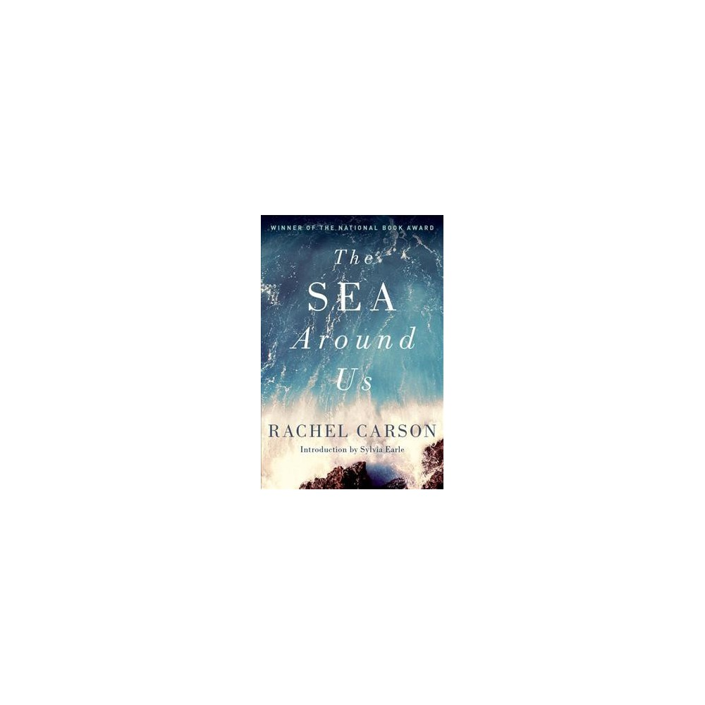 Sea Around Us - by Rachel Carson (Paperback)