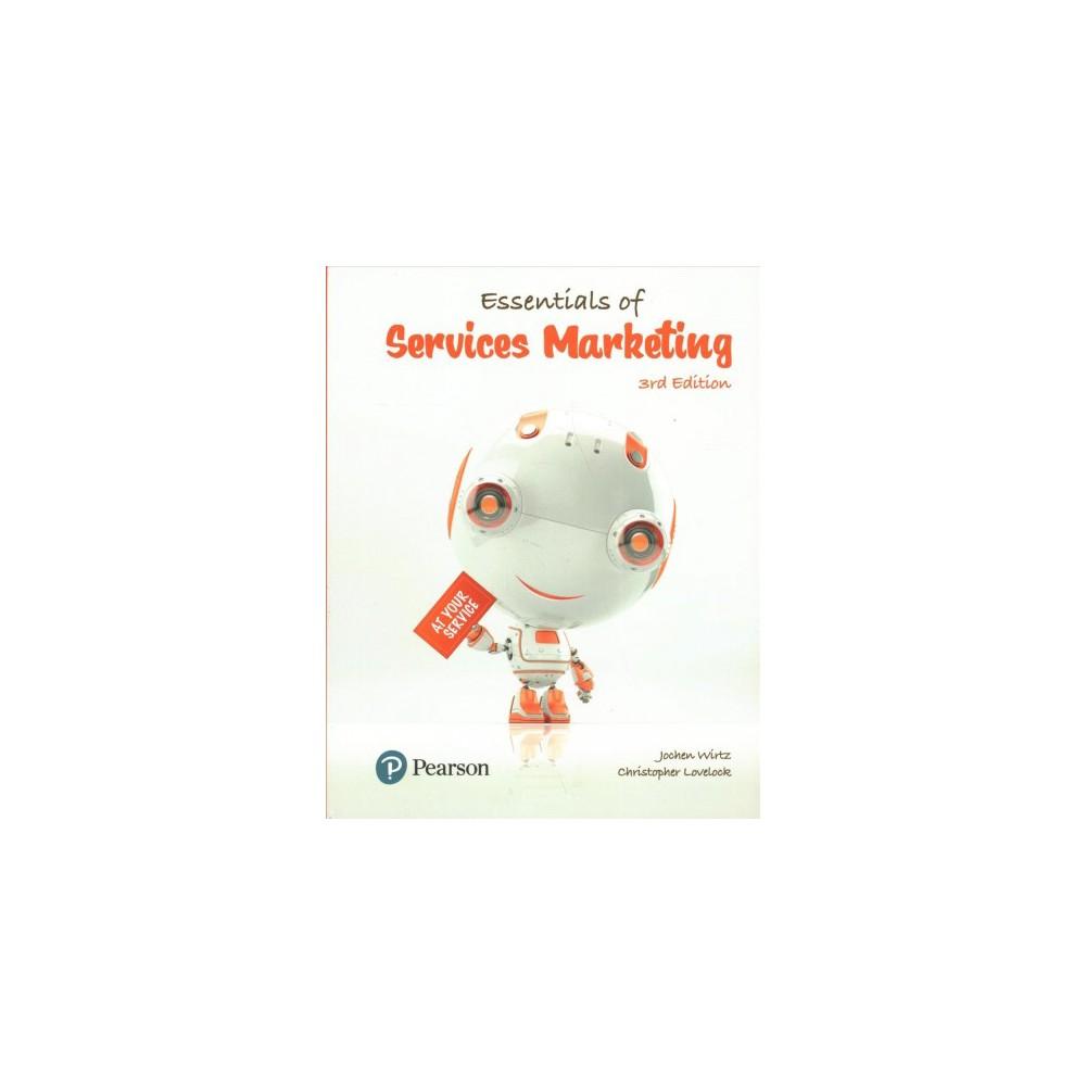 Essentials of Services Marketing - by Jochen Wirtz & Christopher Lovelock (Paperback)
