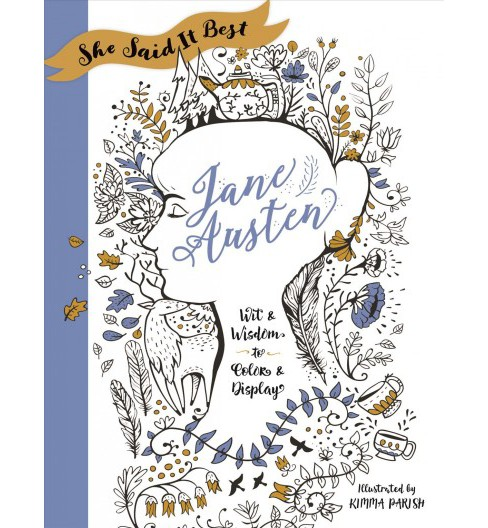 Jane Austen : Wit & Wisdom to Color & Display (Paperback) (Kimma Parish) - image 1 of 1