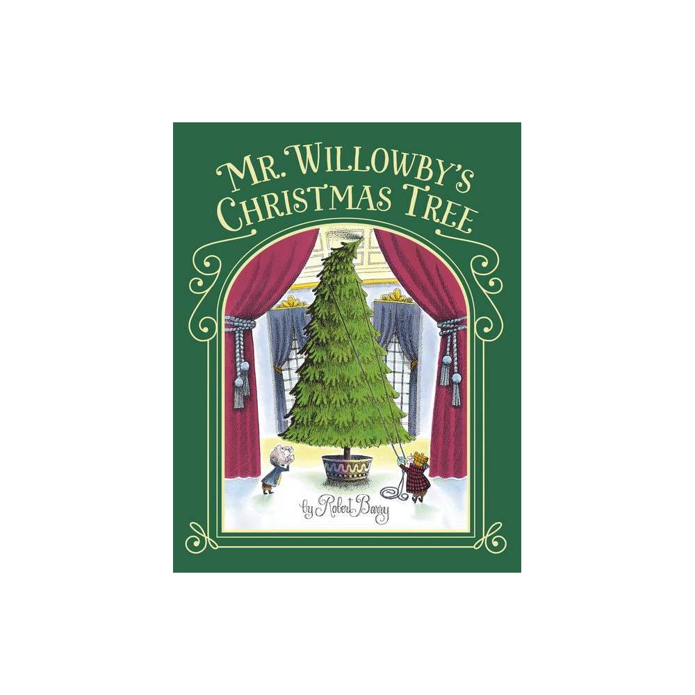 Mr Willowby S Christmas Tree By Robert Barry Paperback