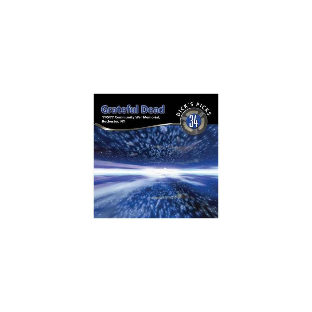 Grateful Dead - Dick's Picks Volume 34 (Community War Memorial, Rochester, Ny 11/5/1977) (Vinyl)