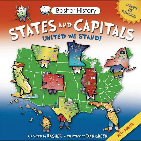 States and Capitals - (Basher History) by  Simon Basher & Dan Green & Edward Widmer - image 1 of 1