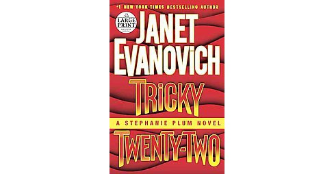 Tricky Twenty-two (Large Print) (Paperback) (Janet Evanovich) - image 1 of 1