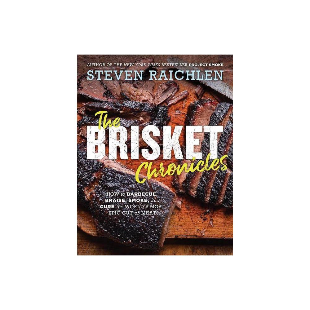 The Brisket Chronicles By Steven Raichlen Paperback