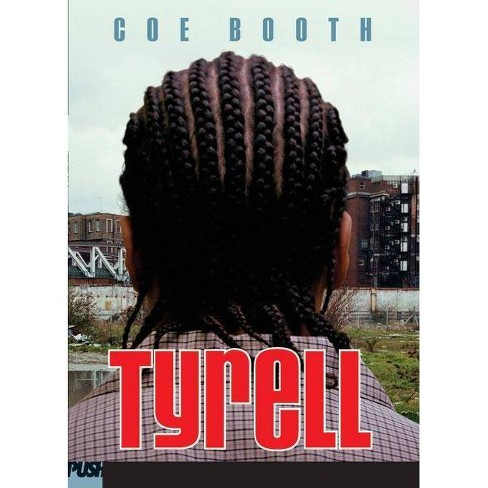 Tyrell - by  Coe Booth (Paperback) - image 1 of 1