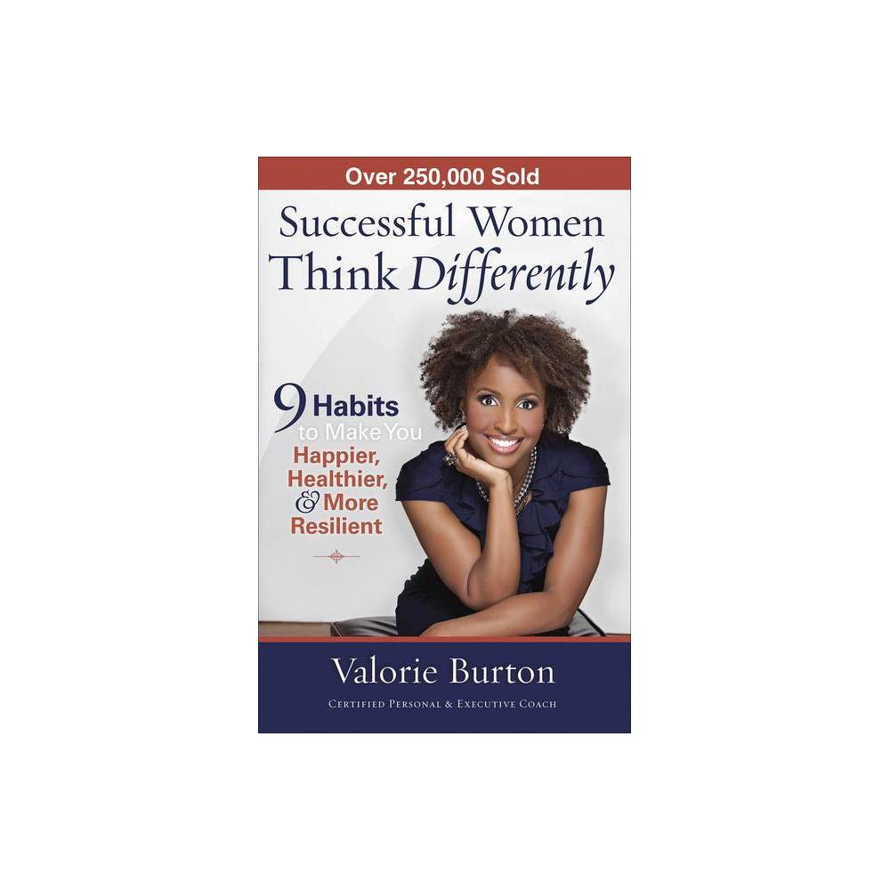 Successful Women Think Differently By Valorie Burton Paperback