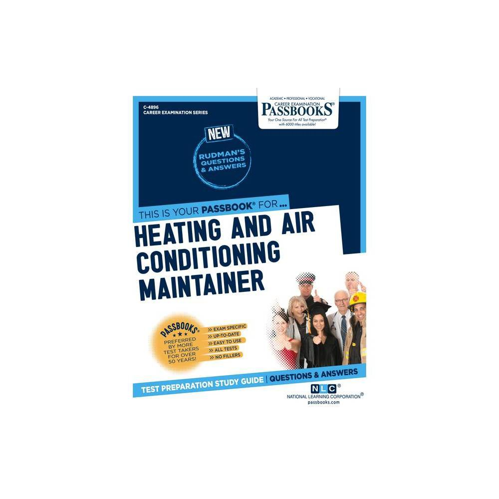Heating And Air Conditioning Maintainer Volume 4896 Career Examination Paperback