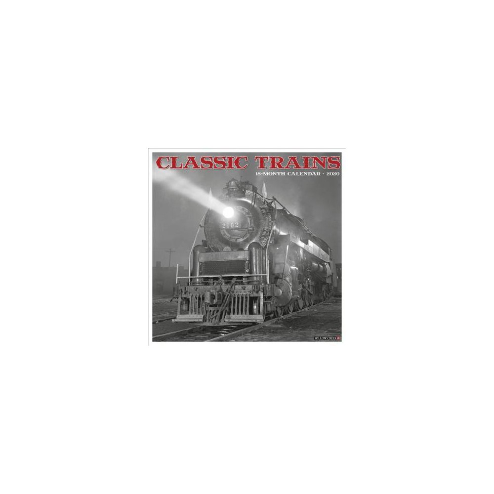 Classic Trains 2020 Calendar - (Paperback)