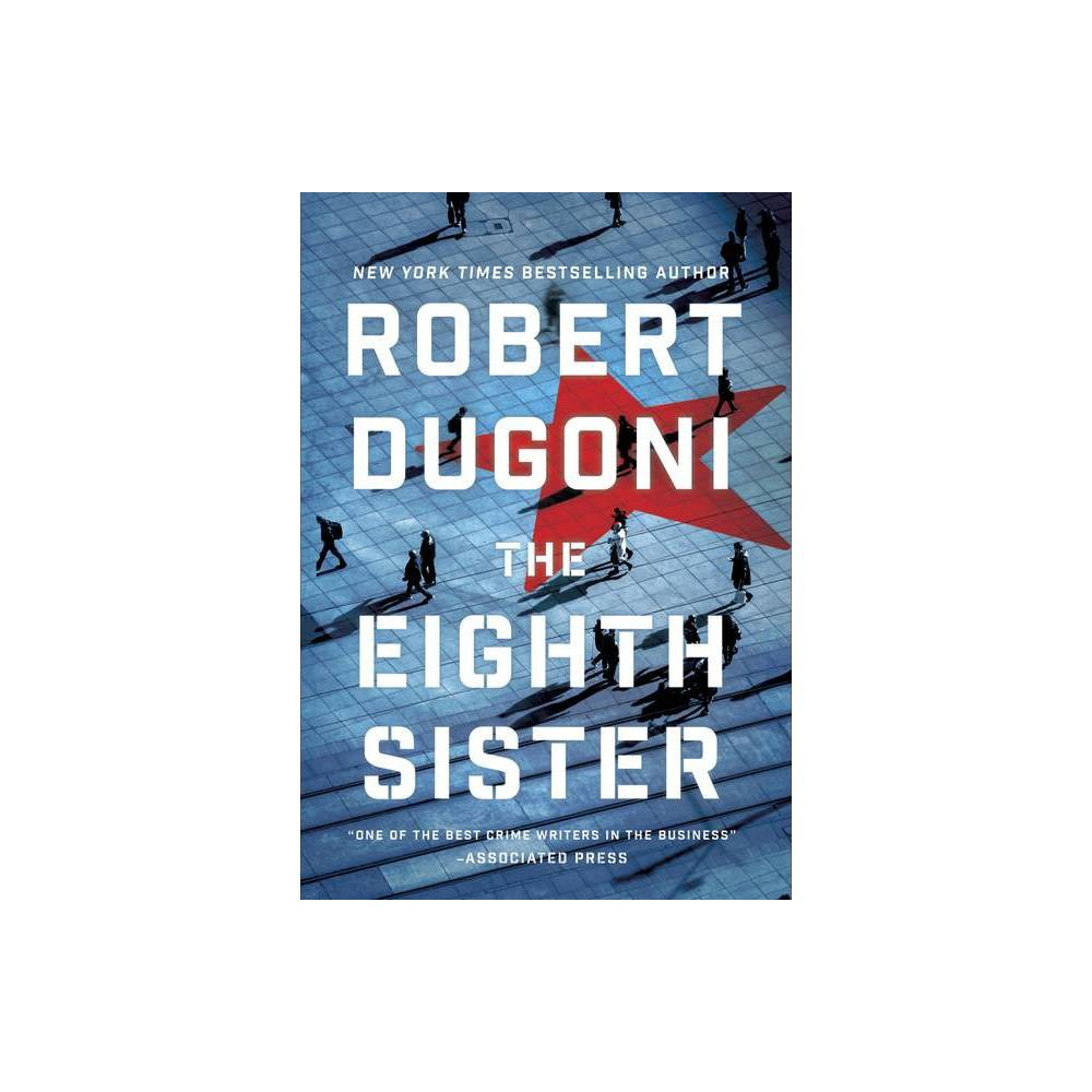 The Eighth Sister Charles Jenkins By Robert Dugoni Hardcover