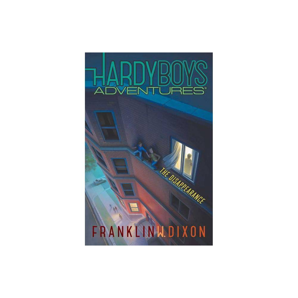 The Disappearance Volume 18 Hardy Boys Adventures By Franklin W Dixon Hardcover