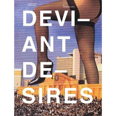 Deviant Desires - by  Katharine Gates (Paperback) - image 1 of 1