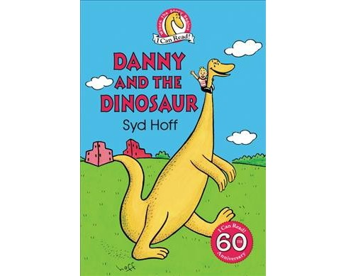 Danny and the Dinosaur -  by Syd Hoff (Hardcover) - image 1 of 1