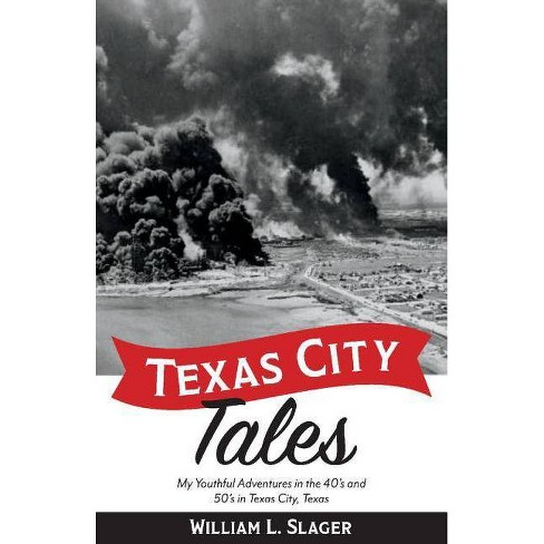 Texas City Tales - by  William Slager (Paperback) - image 1 of 1