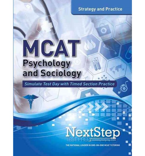 MCAT Psychology and Sociology : Strategy and Practice (Paperback) (Bryan Schnedeker) - image 1 of 1