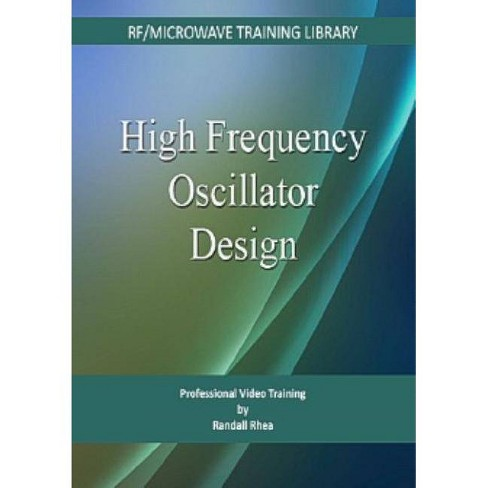 High Frequency Oscillator Design - by  Randall W Rhea (Cd_rom) - image 1 of 1