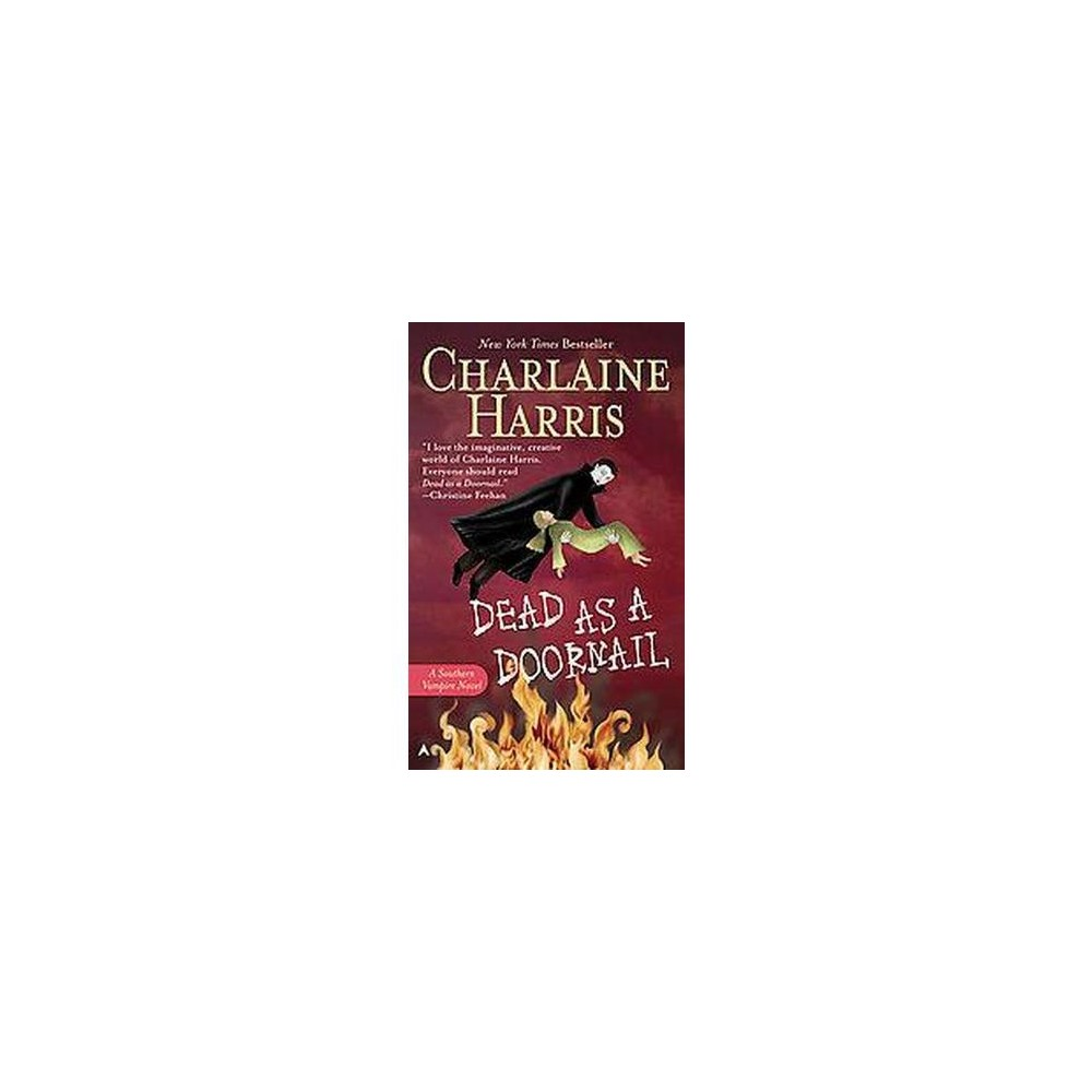 Dead As a Doornail ( Sookie Stackhouse / Southern Vampire) (Reprint) (Paperback) by Charlaine Harris