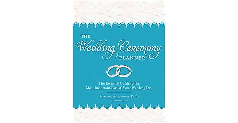 Wedding Ceremony Planner : The Essential Guide to the Most Important Part of Your Wedding Day - image 1 of 1