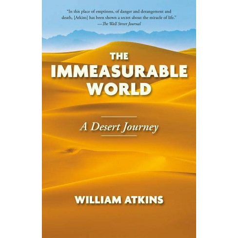 The Immeasurable World - by  William Atkins (Paperback) - image 1 of 1