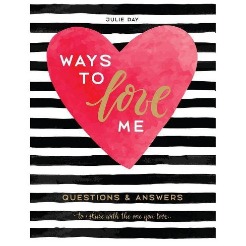 Ways to Love Me - by Julie Day (Hardcover) - image 1 of 1