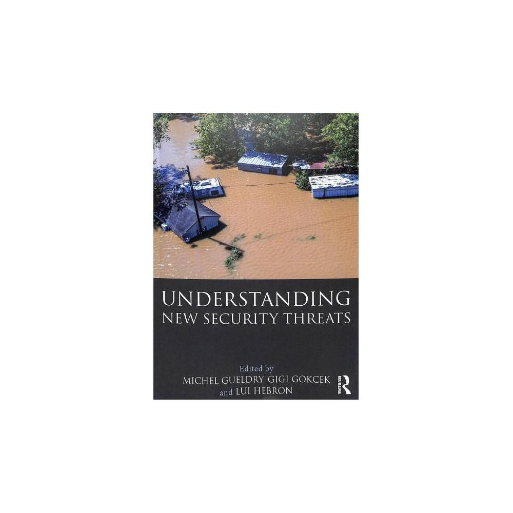 Understanding New Security Threats - (Paperback)