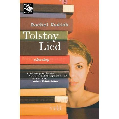 Tolstoy Lied - by  Rachel Kadish (Paperback) - image 1 of 1