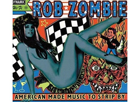 Rob Zombie - American Made Music To Strip By (Vinyl) - image 1 of 1