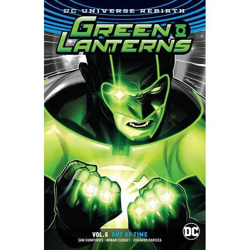 Green Lanterns Vol. 5: Out of Time (Rebirth) - by  Sam Humphries (Paperback) - image 1 of 1