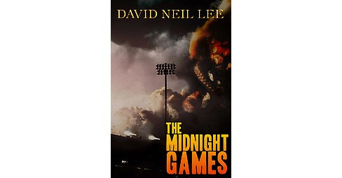 Midnight Games (Paperback) (David Neil Lee) - image 1 of 1