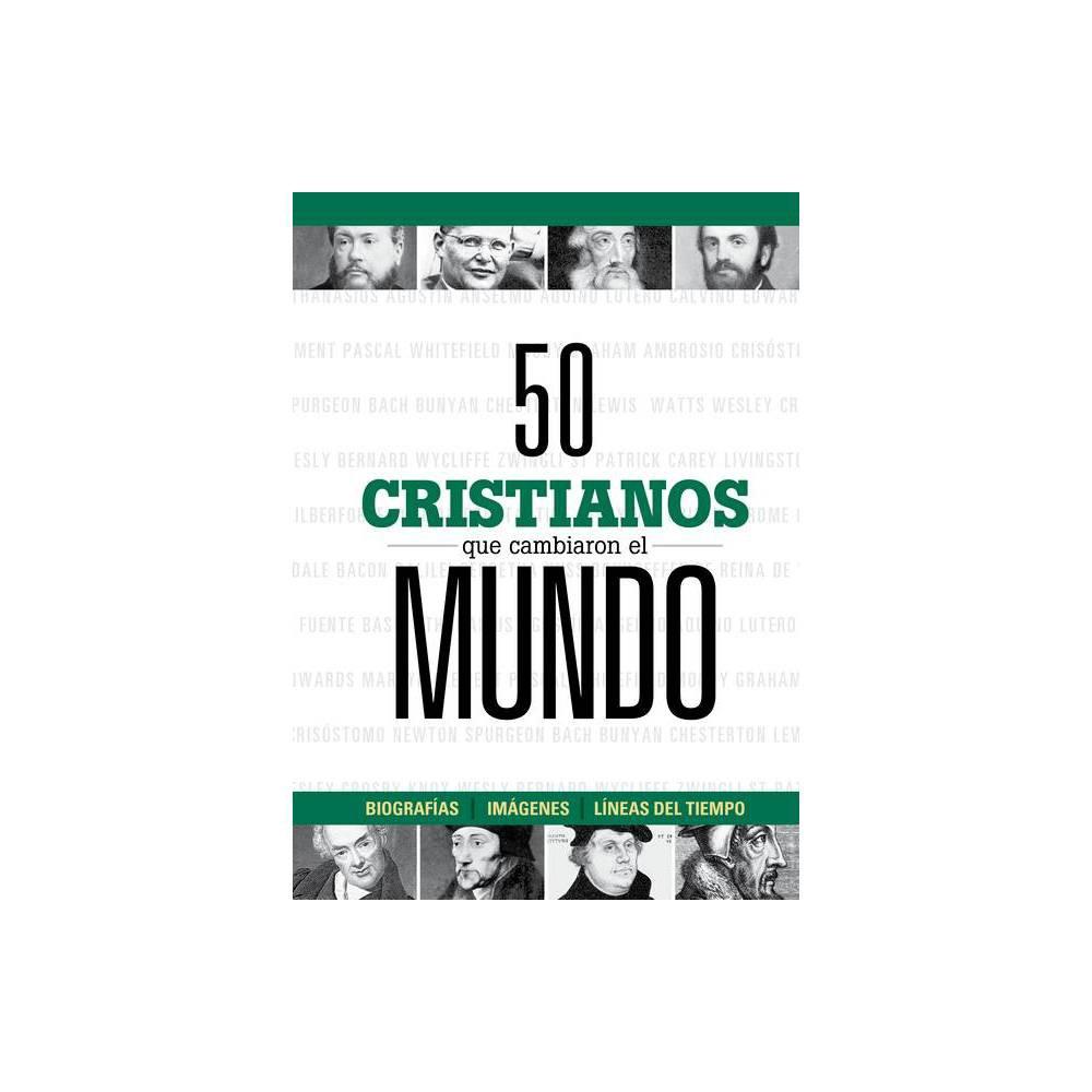 50 Cristianos Que Cambiaron El Mundo Hardcover